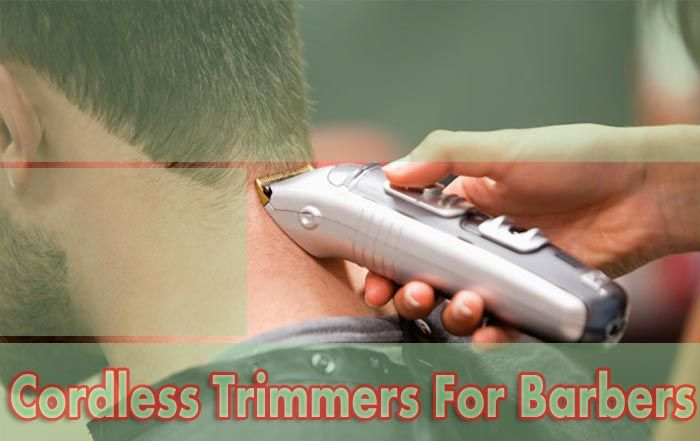 Cordless Trimmers For Barbers